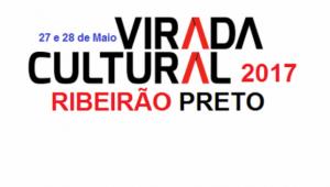 Virada Cultural acontece neste final de semana em Ribeirão Preto